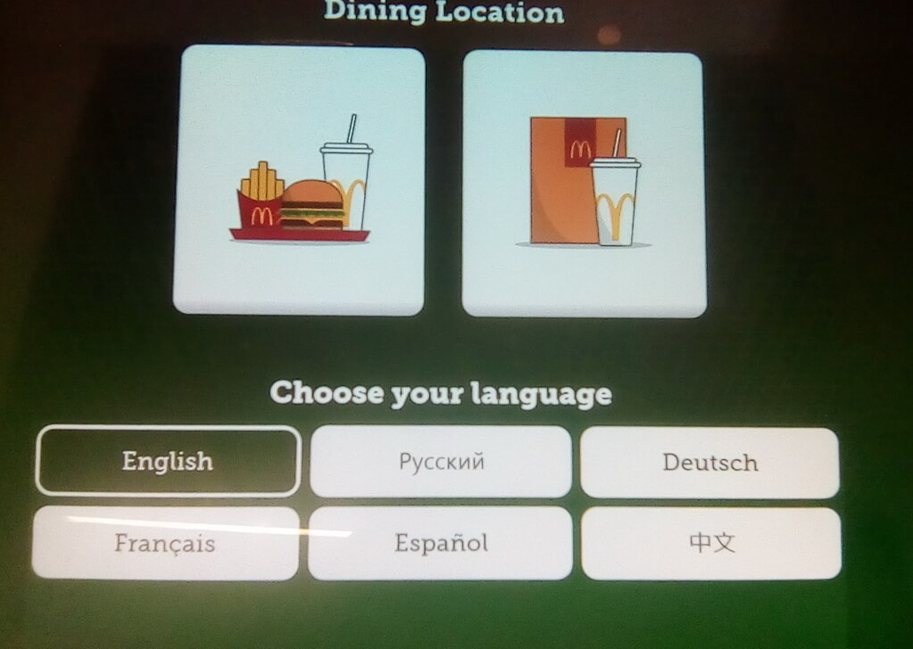 You can book meal at kiosks at McDonald's in six languages